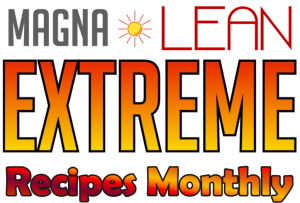 MAGNALEAN EXTREME Recipes Monthly