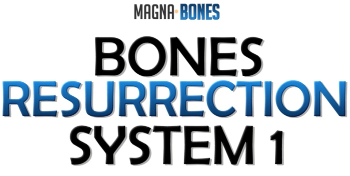Bone Resurrection System 1