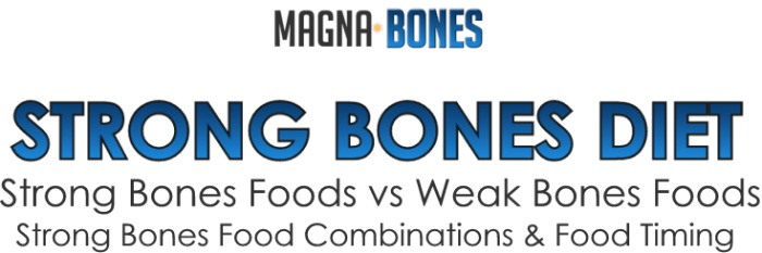 Strong Bones Diet - What to Eat and What to Avoid